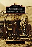 North Beach Peninsula's IR&N by Sydney Stevens front cover