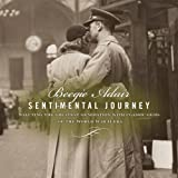 Sentimental Journey: Saluting the Greatest Generation With Classic Gems of the World War II Era
