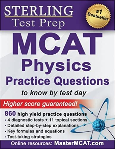 Sterling test prep mcat physics practice questions high yield mcat sterling test prep mcat physics practice questions high yield mcat physics questions with detailed explanations sterling test prep 9781514214275 fandeluxe Image collections