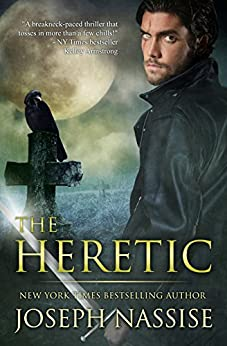 The Heretic (Templar Chronicles Book 1) by [Nassise, Joseph]
