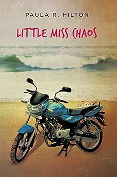 Little Miss Chaos by [Hilton, Paula]
