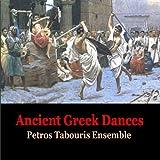 Ancient Greek Dances / Music of Ancient Greece / Petros Tabouris Ensemble
