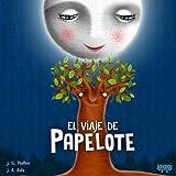 El viaje de Papelote (Spanish Edition)