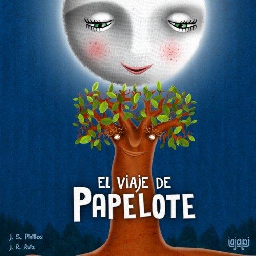 El viaje de Papelote (Spanish Edition) (Que Es El Medio Ambiente Para Ninos)