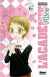 L'Académie Alice, Tome 6 par Tachibana Higuchi