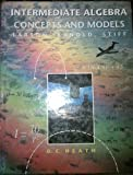 Intermediate Algebra : Concepts and Models, Larson, Roland E. and Kanold, Timothy D., 0669360759