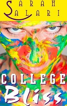 College Bliss (The Adventures of Jaz Jimínez) by [Salari, Sarah]