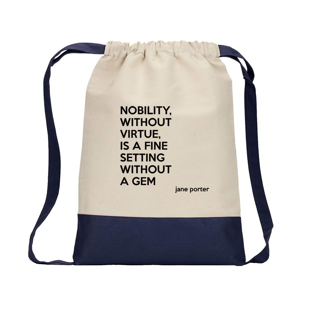 Nobility, Without Virtue, Is A Fine Setting Without A Gem (Jane Porter) Cotton Canvas Color Drawstring Bag Backpack - Navy by Style in Print (Image #1)