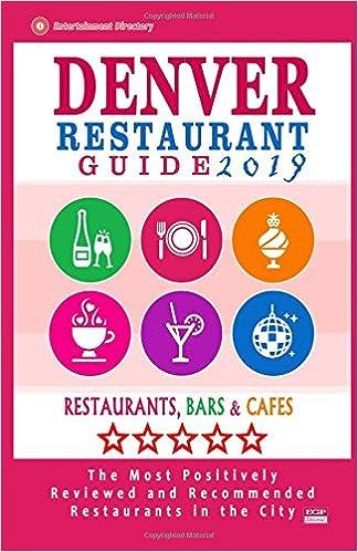 Denver Restaurant Guide 2019 Best Rated Restaurants In