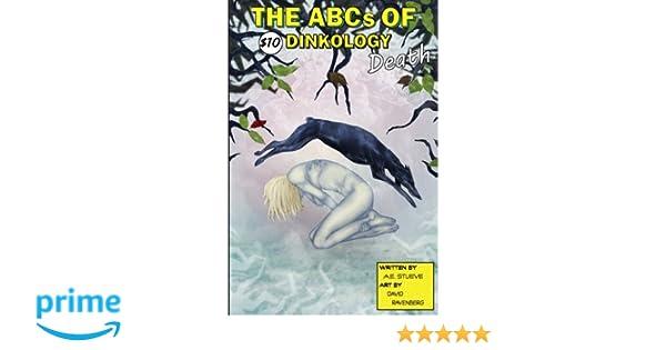 The ABCs of Dinkology: Death (Volume 3): AE Stueve ...
