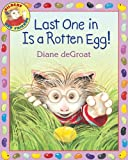 Last One in Is a Rotten Egg!, Diane deGroat, 006089296X