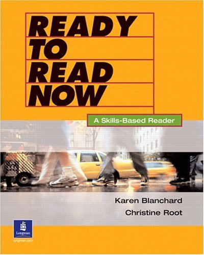 Download By Karen Blanchard - Ready to Read Now: A Skills-Based Reader: 1st (first) Edition PDF