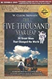 img - for The Five Thousand Year Leap: 30 Year Anniversary Edition with Glenn Beck Foreword by W. Cleon Skousen 1st (first) Edition [Paperback(2009)] book / textbook / text book