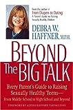 Beyond the Big Talk, Debra W. Haffner, 1557044724