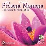 The Present Moment 2016 Wall Calendar