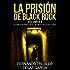 La prisión de Black Rock. Volumen 8 (Spanish Edition)