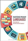 Mastering Primary Languages (Mastering Primary Teaching)
