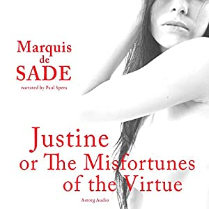 Justine, or The Misfortunes of the Virtue Audiobook