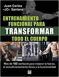 Entrenamiento funcional para transformar todo el cuerpo: Más ...