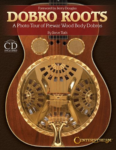 Dobro Roots: A Photo Tour of Prewar Wood Body Dobros (Musical Instrument Dobro)