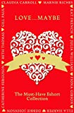img - for Love...Maybe: The Must-Have Eshort Collection book / textbook / text book