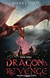 Dragon's Revenge (The Dragon Courage Series Book 3)