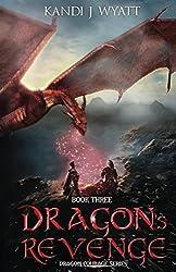Dragon's Revenge (The Dragon Courage Series Book 3)