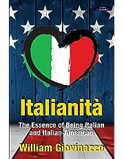 Italianità: The Essence of Being Italian and Italian-American