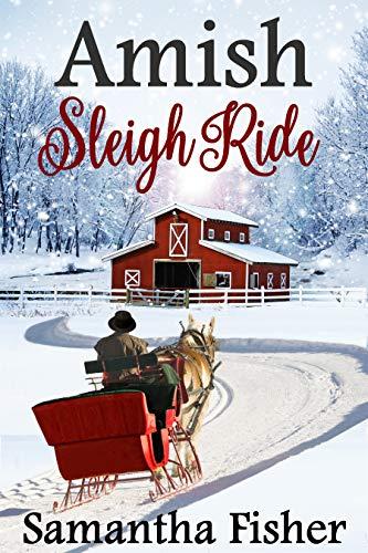 Amish Romance: Amish Sleigh Ride (Amish Homestead Book 2)
