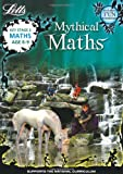 Maths Age 8-9 (Letts Mythical Maths)