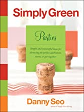 Simply Green Parties: Simple and resourceful ideas for throwing the perfect celebration, event, or get-together