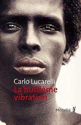 La huitième vibration
