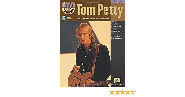 Amazon.com: Tom Petty (Hal Leonard Guitar Play-Along, Vol. 75) eBook ...