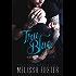 Tru Blue (Sexy standalone romance)