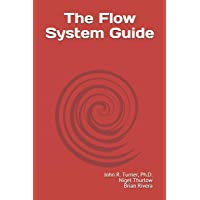 The Flow System Guide