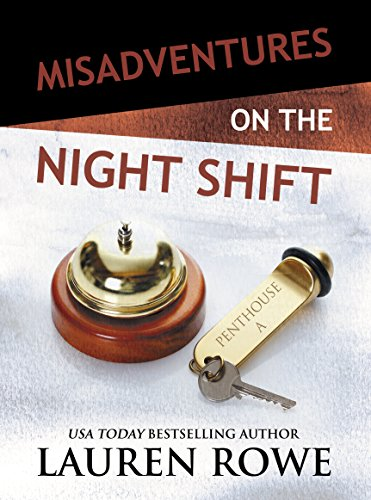 Misadventures on the Night Shift (Misadventures Series)