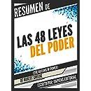 Resumen De Las 48 Leyes Del Poder (The 48 Laws Of Power) - De Robert Greene (Spanish Edition)