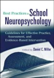 Best Practices in School Neuropsychology