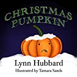Christmas Pumpkin: An Illustrated Children's Book