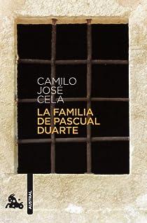 La familia de Pascual Duarte par Cela