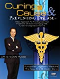 Curing the Cause and Preventing Disease, Dr. Steven Ross, 0979613507