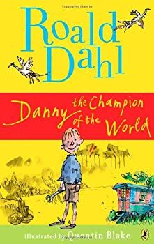 Danny: The Champion of the World 0140328734 Book Cover