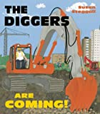 The Diggers Are Coming!, Susan Steggall, 1847802885