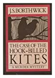 img - for The Case of the Hook-Billed Kites book / textbook / text book