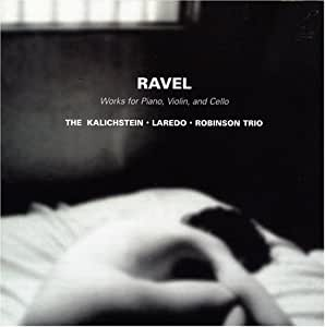 Ravel: Works for Piano, Violin and Cello