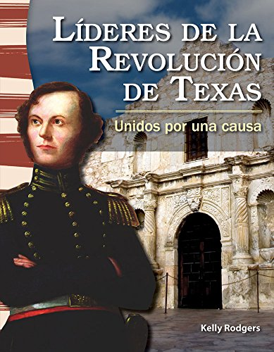 lideres-de-la-revolucion-de-texas-leaders-in-the-texas-revolution-spanish-version-social-studies-rea