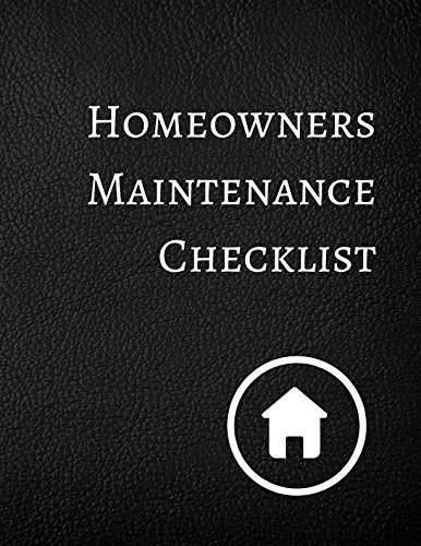 Homeowners Maintenance Checklist