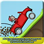 Hill Climb Racing Guide: How to Download for Android PC IOS Kindle + Tips: The Complete Install Guide and Strategies: Works on ALL Devices! |  HIDDENSTUFF ENTERTAINMENT