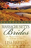 Massachusetts Brides, Lisa Harris, 1597898430