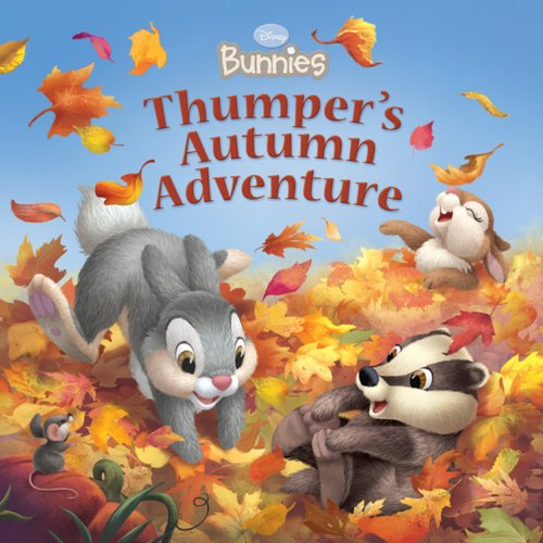 Read Online Disney Bunnies: Thumper's Autumn Adventure pdf epub